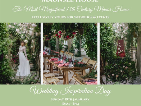 "Maunsel House ""Wedding Inspiration Day"" Sunday 19th Jan 2020"