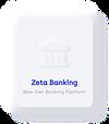 Zeta Banking Platform