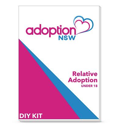 Adoption Kit - Relative Adoption of a Child under 18