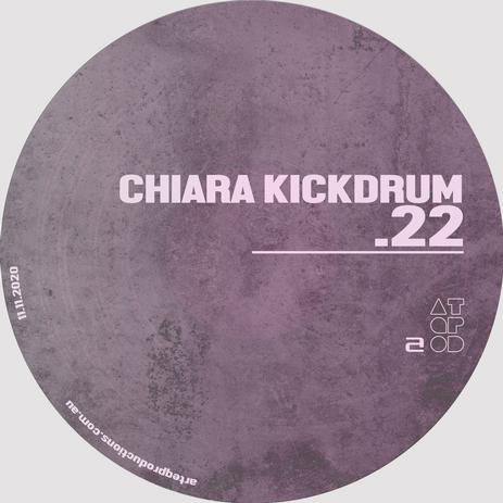 ATQPOD022 || Chiara Kickdrum