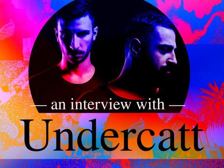 An interview with Undercatt