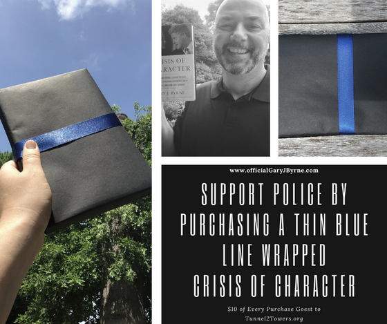 """Support Police by Purchasing """"THIN BLUE LINE Wrapped Crisis of Character, Signed"""""""