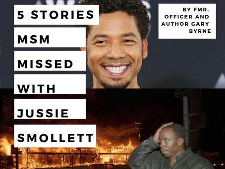 5 Stories MSM missed on Jussie Smollett Alleged Fraud