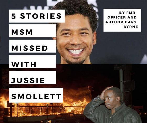 5 Stories MSM missed on Jussie Smollett Alleged Fraud