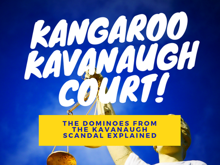 The Kangaroo Kavanaugh Court and It's Implications