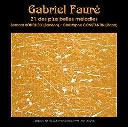 """Gabriel Fauré """"21 des plus belles mélodies"""""""