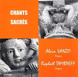 Chants Sacrés - Alain Vanzo & Raphaël Tambyeff