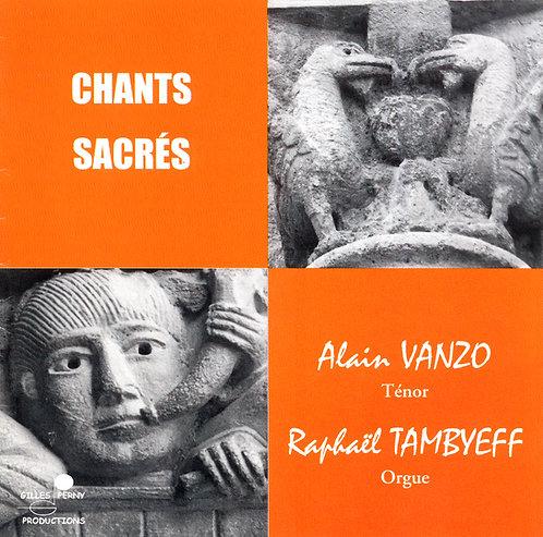 Chants sacrés - Alain Vanzo
