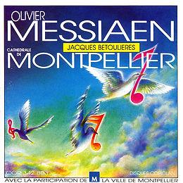 Jacques Betoulières - Olivier Messiaen - Orgue de Montpellier