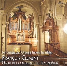 """Cathédrale du Puy en Velay : """"Les visages de l'orgue à travers les siècles"""""""