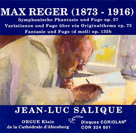 Jean-Luc Salique - Max Reger - Orgue d'Altenberg