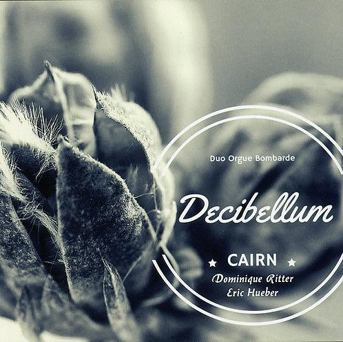 Cairn - Décibellum