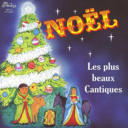 Noël - Les plus beaux Cantiques