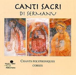 Canti Sacri di Sermanu - Chants polyphoniques Corses