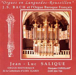 Jean-Luc Salique - J.S. Bach et l'Orgue Baroque Français - Orgue d'Uzès