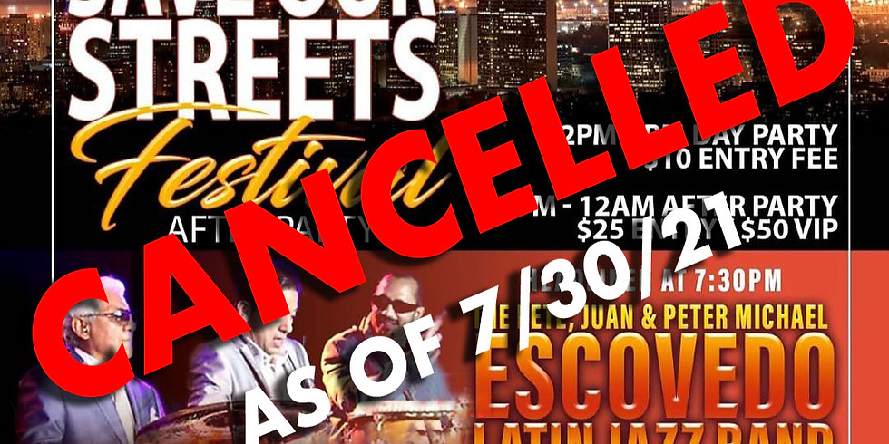 CANCELLED! SAVE OUR STREETS FESTIVAL
