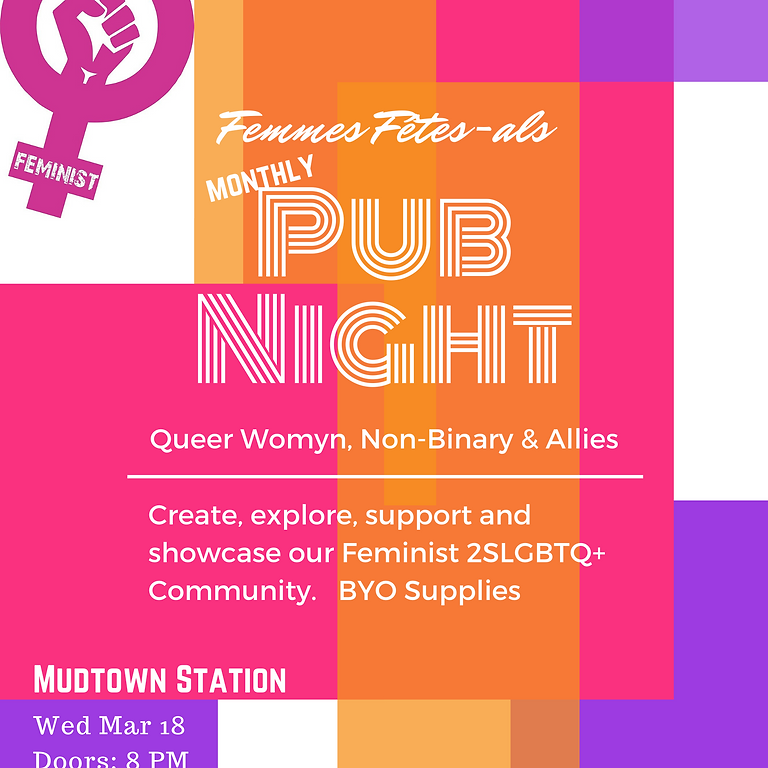 Feminist Craft Night - Femmes Fêtes-als Monthly Queer Womyn, Non-Binary, & Allies Pub Night