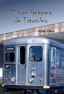 El tren fantasma de Estocolmo.jpg