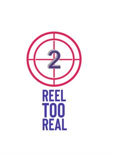 Reel Too Real