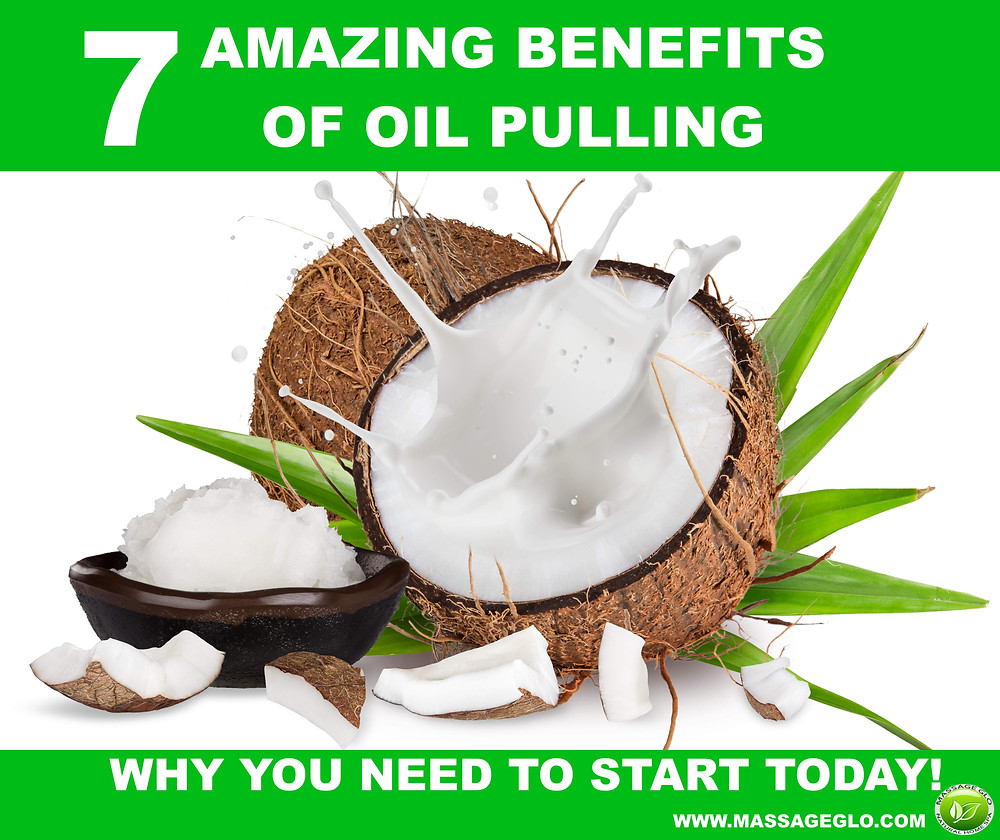 7 AMAZING BENEFITS OF OIL PULLING & WHY YOU NEED TO START TODAY