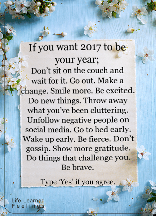 If You Want 2017 To Be Your Year..
