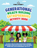 Generational Wealth Building Entrepreneurs Activity Book