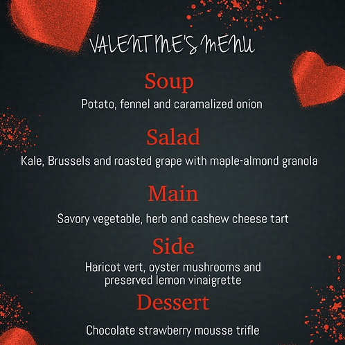 Valentine's Day Meal for 6