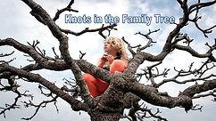 120218 Knots on the Family Tree.jpg