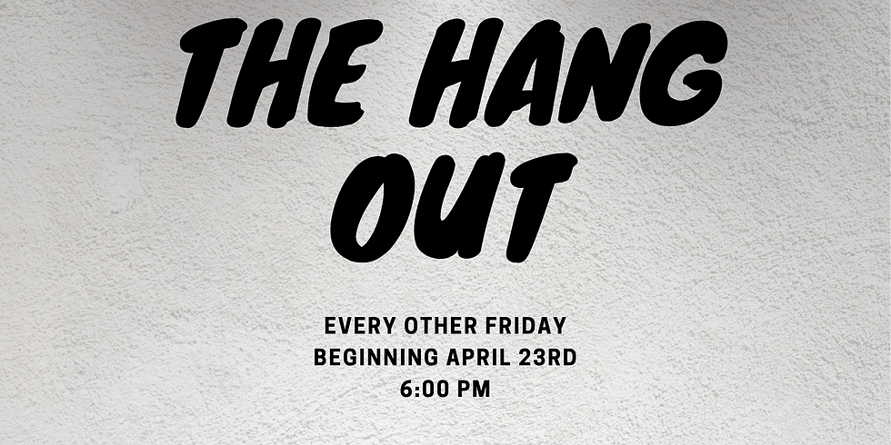 The Hang Out Small Group