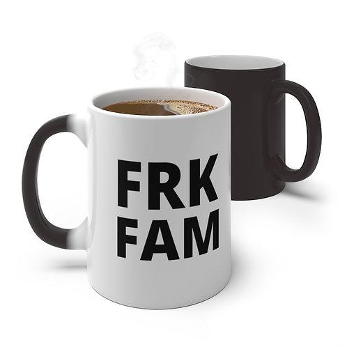 Color Changing FRK FAM Mug