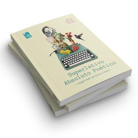 """Poesia para sentir: conheça o livro """"Superlativo Absoluto Poético"""""""