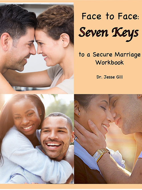 Face to Face: Seven Keys to a Secure Marriage Workbook