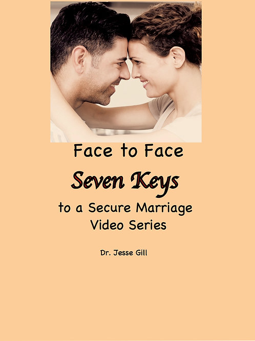 Face to Face: Video Series on the Seven Keys to a Secure Marriage
