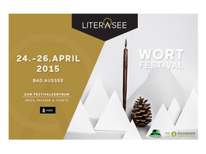 Bad Aussee, 24.-26. April 2015 – Literasee Wortfestival