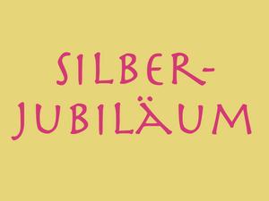 24. 09. 2018 – Silber Jubiläum!
