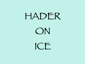 12.–15. 7. (W): Hader on Ice / Schutzhaus Zukunft
