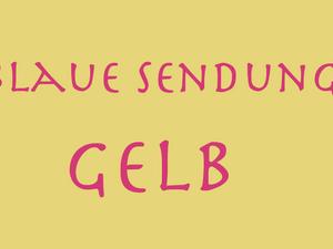 30. 30. 2021 – Blaue Sendung – Gelb