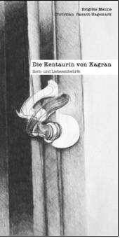 Brigitte Menne: Die Kentaurin von Kagran