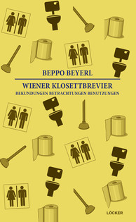 Beppo Beyerl: Wiener Klosettbrevier