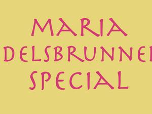 21. August 2018 – Maria Edelsbrunner Special