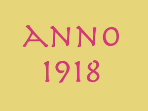 13. 11. 2018 – Anno 1918