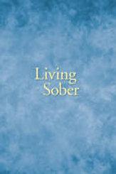 Living Sober - Large Print
