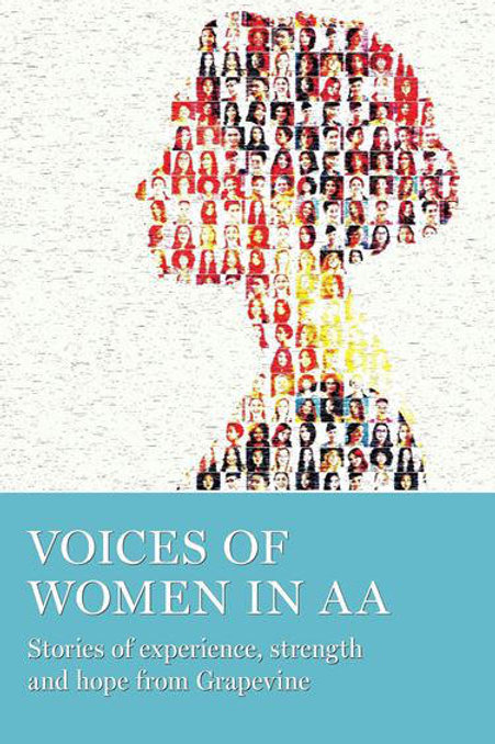 Voices of Women in Sobriety