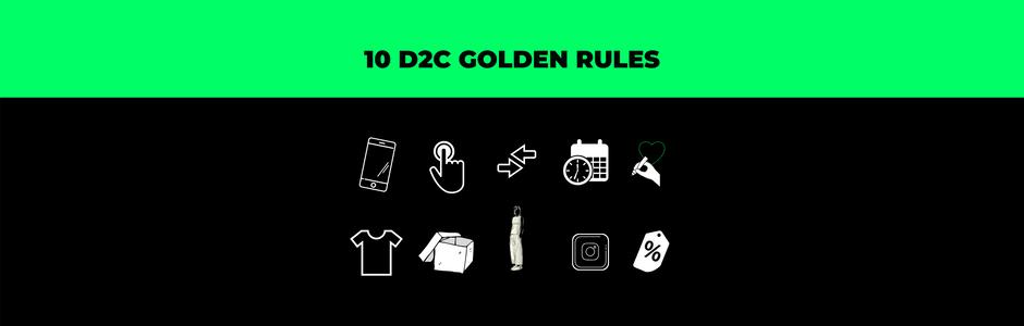 10 D2C Golden Rules