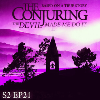 Ep 21 - The Conjuring 3