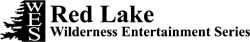 Red Lake Wilderness Entertainment