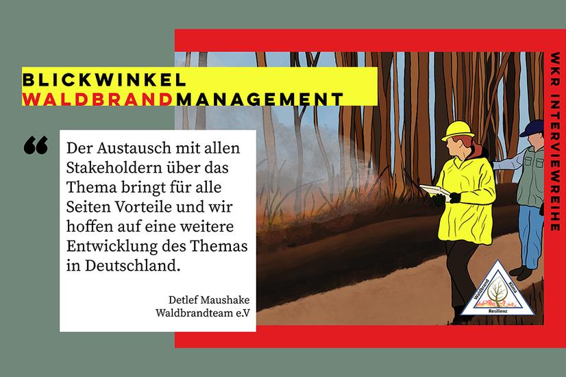 Blickwinkel Waldbrandmanagement-Interview mit Detlef Maushake