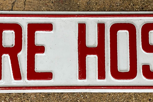 Fire Hose Metal Sign