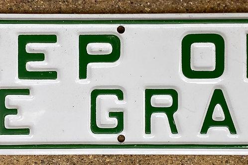 Keep Off The Grass Metal Sign