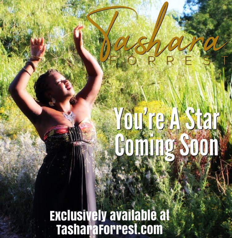 Tashara Forrest, You're A Star